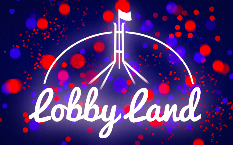 Lobbyland, lobbying, lobbyists