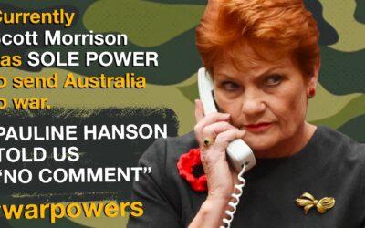 Pauline Hanson on war power reforms